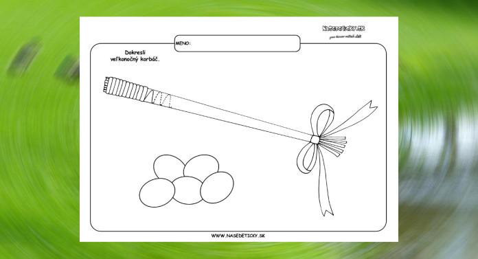 Grafomotorika. Kreslíme veľkonočný korbáč.