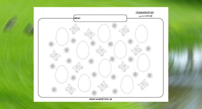 Grafomotorika. Kreslíme vajíčka.