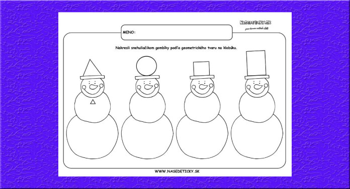 Snehuliaci. Geometrické tvary.