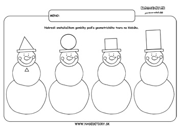 Snehuliaci - geometrické tvary.