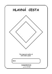 Dopravné značky - omaľovánky - Hlavná cesta