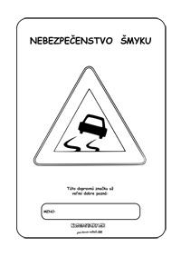 Dopravné značky - omaľovánky - nebezpečenstvo šmyku