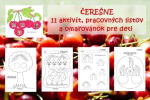 Čerešne - aktivity, pracovné listy a omaľovánky pre deti