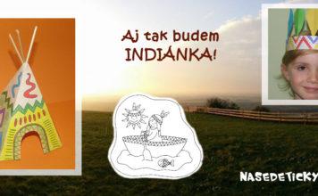 Indiánka - čelenka, stan a omaľovánka