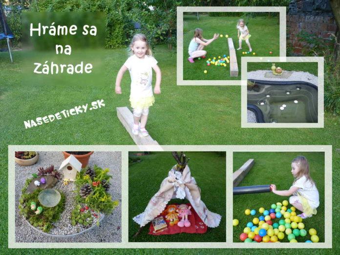 Hráme sa s deťmi na záhrade