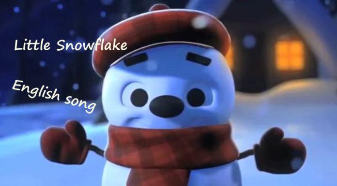 Little Snowflake - english song