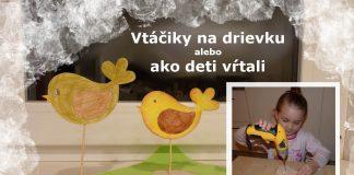 Vtáčiky - tvoríme s deťmi