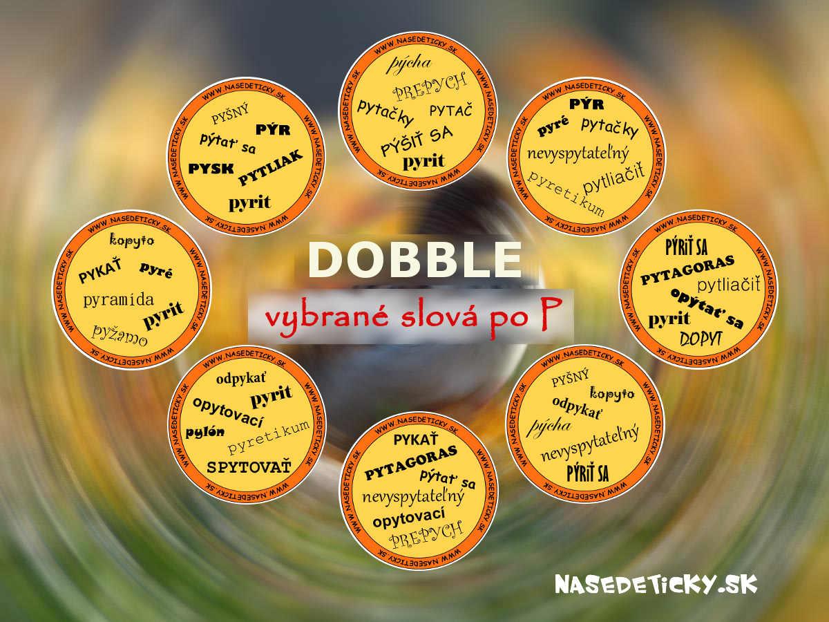 11acab336 Hra DOBBLE - vybrané slová po P - Aktivity pre deti, pracovné listy ...