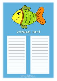 Zoznam detí - rybka
