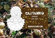 Jesenná pieseň pre deti - Gaštanko